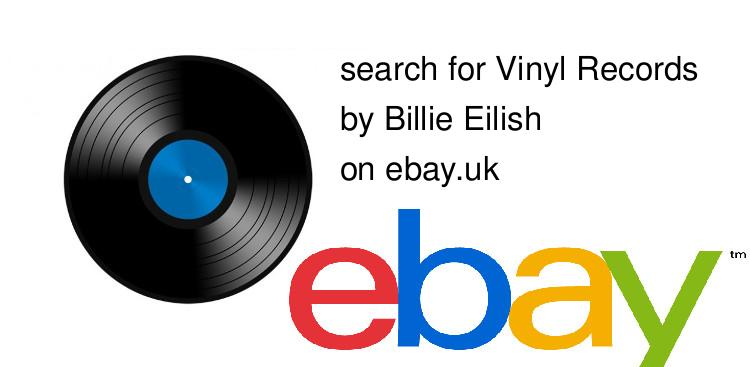 search for Vinyl Recordsby Billie Eilish on ebay.uk