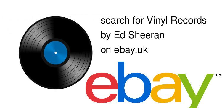 search for Vinyl Recordsby Ed Sheeran on ebay.uk