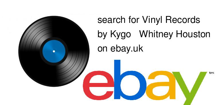 search for Vinyl Recordsby Kygo & Whitney Houston on ebay.uk